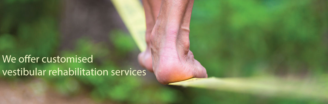 we offer customised vestibular rehabilitation services